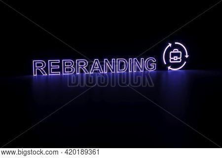 Rebranding Neon Concept Self Illumination Background 3d Illustration
