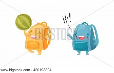 Cartoon Schoolbags Or School Rucksack Playing Ball And Greeting Vector Set