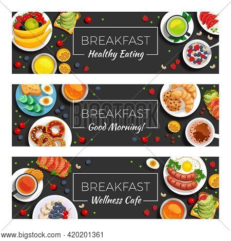 Breakfast  Horizontal Banners With Healthy Eating Products Wellness Cafe Menu Dishes And Good Mornin