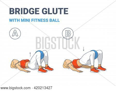 Girl Doing Glute Bridge Exercise With Fitness Mini Ball Guidance Colorful Concept Illustration.