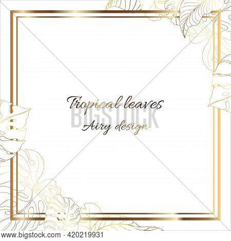 Gold Frame. 3D Paper Cutout. Tropic Leaves Made Of Golden Lines. White Background. Original Frame Wi