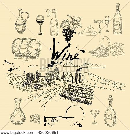 Set Wine Products And Vineyard Hand Drawn Scetch. Grapes, Wooden Barrel, Bottles, Chees, Glass, Cork