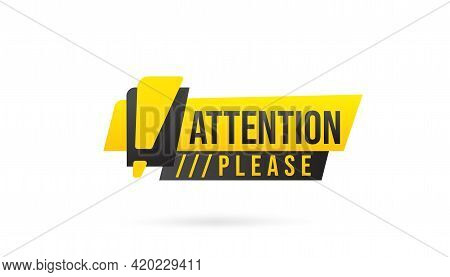 Attention Please Caution Sign With Exclamation Mark. Badge Label Sticker With Attention Information