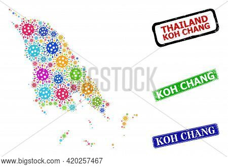 Vector Covid-2019 Collage Koh Chang Map, And Grunge Koh Chang Seal Stamps. Vector Multi-colored Koh