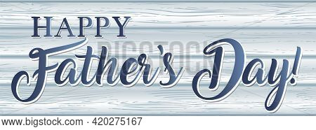 Happy Father's Day Barn Wood Blue Banner