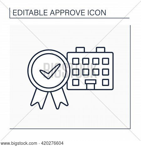 Approved House Line Icon. Examined And Certificated Residence. Approved Living Place, Comfortable Co