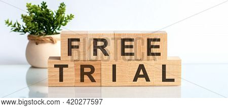 Free Trial Word Written On Wood Block, Concept, Front View