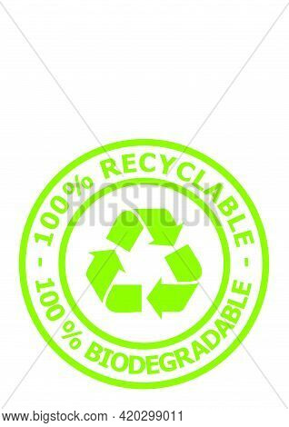Recyclable And Biodegradable Seal Icon With Three Arrows Symbol