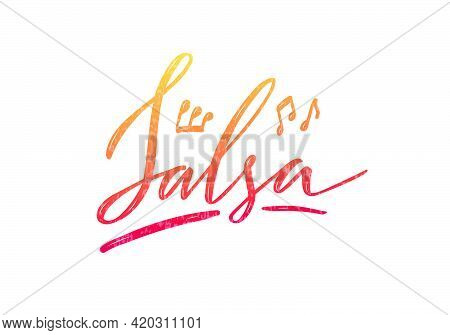 Vector Illustration Of Salsa Isolated Word For Banner, Poster, Business Card, Dancing Club Advertise