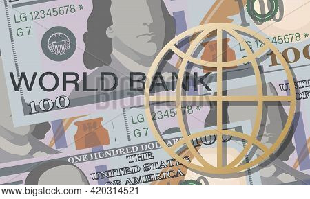 American Dollars. Bank. Cash. Vector Money Background. Hundred Dollar Bill. World Currency, Planet.