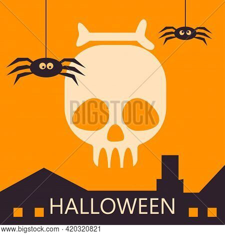 Halloween Greeting Card Template With A Skull, Funny Hanging Spiders And City Roofs. Abstract Hellow