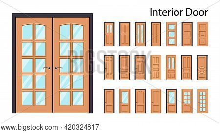 Interior Doors In Brown Color. Big Collection Of Vector Doors. Doors With Or Without Glass.