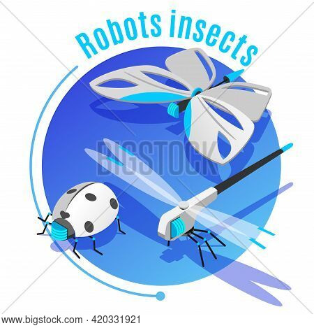 Animals Insects Isometric Background Decorative Circle Frame With Wireless Flying Robotic Butterfly
