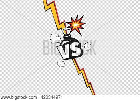Versus. Cartoon Vs Duel Battle Or Fight Poster. Comic Lightning, Bomb With Burning Wick. Retro Pop A