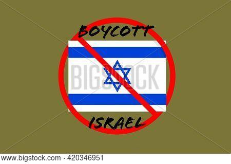 Illustration Of The Israeli Boycott For Committing Atrocities Against Palestine