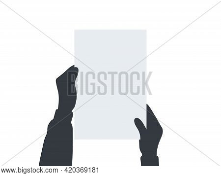 Hands Holding A Blank Paper. Hands Holding Blank Placard. Empty Space For Text. Vector Illustration