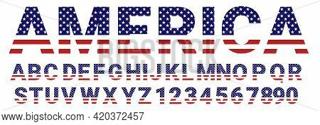 Usa National Flag Stylized Flat Font. Alphabet And Numbers In Vector Set.  Usa Flag Font A To Z. Alp