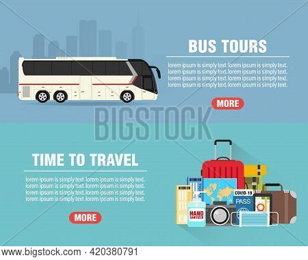 Bus Tours Concept Design Flat Banners Set. Time To Travel. Travel Icon. Safe Journey. Vector  Illust