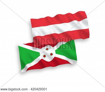 National Fabric Wave Flags Of Austria And Burundi Isolated On White Background. 1 To 2 Proportion.