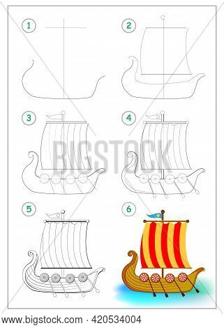 Page Shows How To Draw Step By Step Toy Viking Ancient Sailboat. Developing Children Skills For Draw