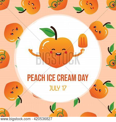 Peach Ice Cream Day Greeting Card With Cute Cartoon Style Peach Character Holding Ice Cream, Popsicl