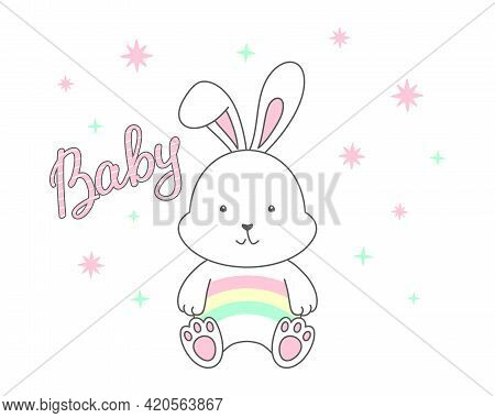 White Sitting Rabbit With A Rainbow On Its Tummy, Baby Hand Lettering And Stars On A White Backgroun