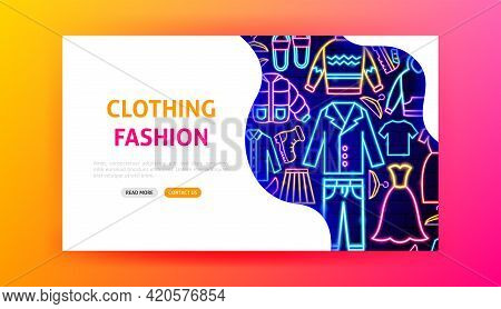 Clothing Fashion Neon Landing Page. Vector Illustration Of Clothes Promotion.