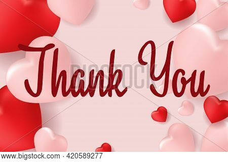 Thank You Message With Red And Pink Hearts. Thank You For Donating A Text Asking For Charity. A Simp