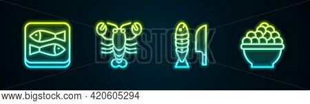 Set Line Canned Fish, Lobster, Fish With Sliced Pieces And Caviar. Glowing Neon Icon. Vector