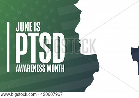 June Is Ptsd Awareness Month. Holiday Concept. Template For Background, Banner, Card, Poster With Te