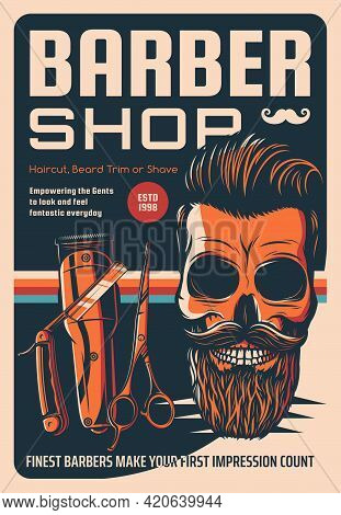 Barber Shop Vector Vintage Poster With Hipster Skull And Equipment Shaving Machine, Razor Blade And