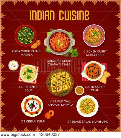 Indian Cuisine Restaurant Menu With Vector Curry Dishes Of Vegetables And Meat. Chicken, Lentil, Chi