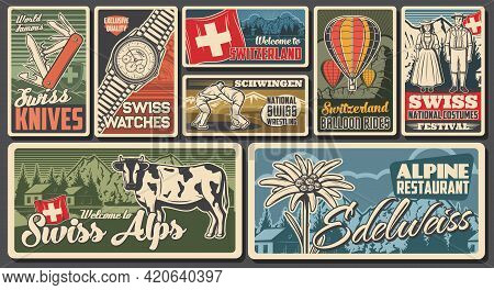 Switzerland Travel And Swiss Landmarks Posters, Retro Vector. Switzerland Flag, Watches And Knives,