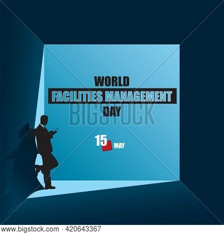 Illustration For Design Works Of The May Holiday - World Facilities Management Day