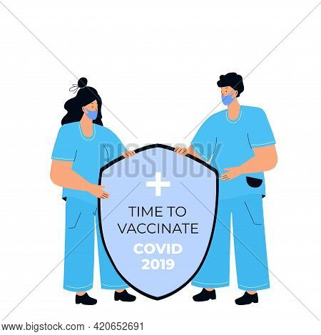 Two Doctors Are Holding A Shield. Protection From Coronavirus Covid-19. Vaccination Campaign. Time T