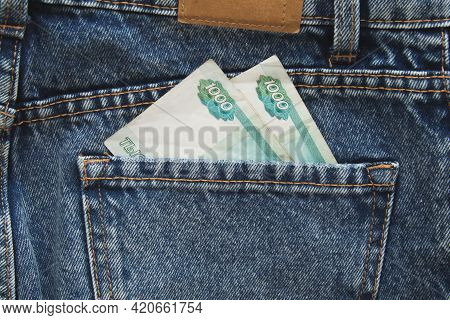Two Bills Of Russian Rubles, One Thousand Each In The Back Pocket Of Blue Jeans