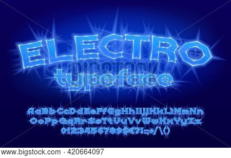Electro Alphabet Font. Electric Letters, Numbers And Punctuation. Uppercase And Lowercase. Stock Vec