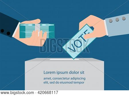Hand Drops Voting Page Into Ballot Box. Other Hand Gives Envelope With Banknotes.bribery Of Voters.