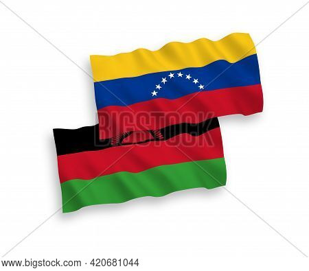 National Fabric Wave Flags Of Venezuela And Malawi Isolated On White Background. 1 To 2 Proportion.