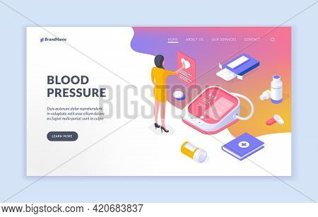Blood Pressure. Isometric Vector Website Template With Medical Worker And Equipment With Medications