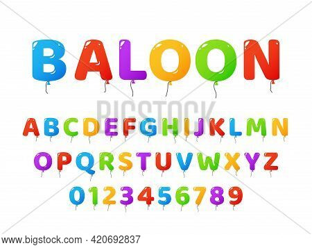 Air Balloons Font. Colored Letters And Numbers, Party Decorative Glossy Text, Childish English Alpha