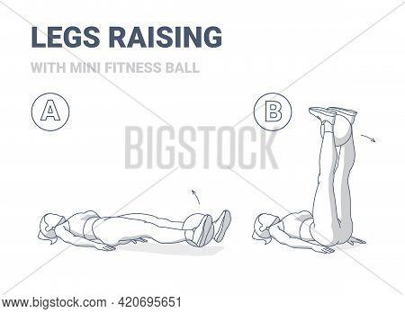 Girl Doing Leg Raise With Fitness Mini Ball Home Workout Exercise Guidance Illustration.