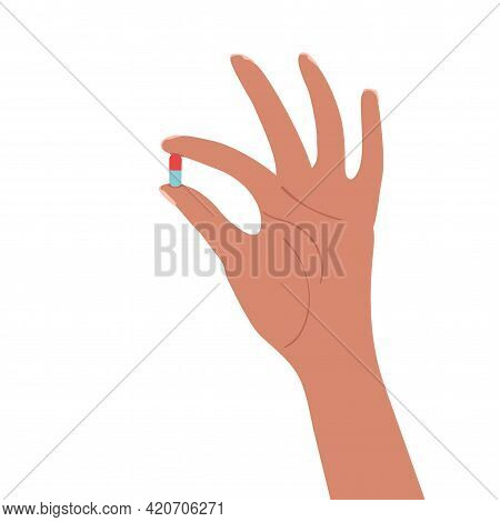 Vector Colorful Illustration Of Hand Holds A Pill Isolated On White Background. Medical Drugs And Vi