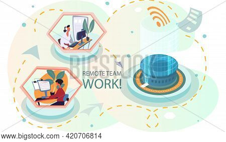 Remote Working And Networks. Professional Business Teleworkers Connecting Online And Remote Work Fro