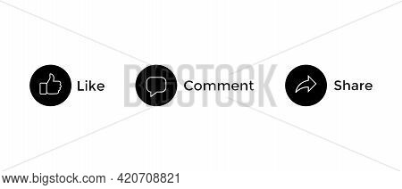 Like, Comment, And Share Icon Vector. Social Media Button Icons