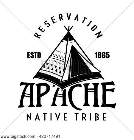 Apache Tribe Vector Vintage Emblem, Label, Badge O Logo In Monochrome Style Isolated On White Backgr