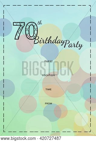 Composition of 70th birthday party with copy space and circles pattern on green background. birthday party invitation and celebration concept digitally generated image.