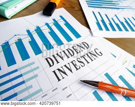 Dividend Investing Business Report With Lot Of Charts.