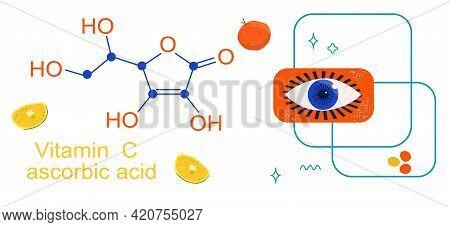 Vitamin C With Chemical Formula.ascorbic Acid.anti Aging Complex Pills.eye Illustration.lemons And O