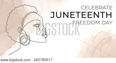 Juneteenth Freedom Day Banner. Continuous Line Drawing Of African Woman Silhouette. African-american